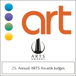 25th Annual ARTS Awards Judges